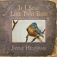 If I Sing Like That Bird